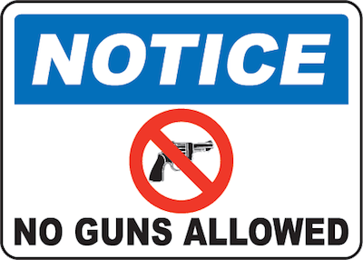Notice No Guns Allowed sign