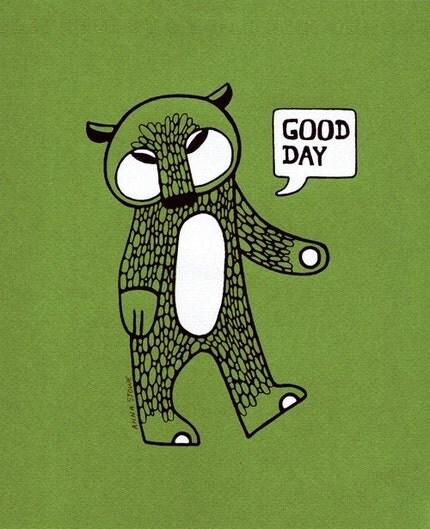 Good Day Bear II