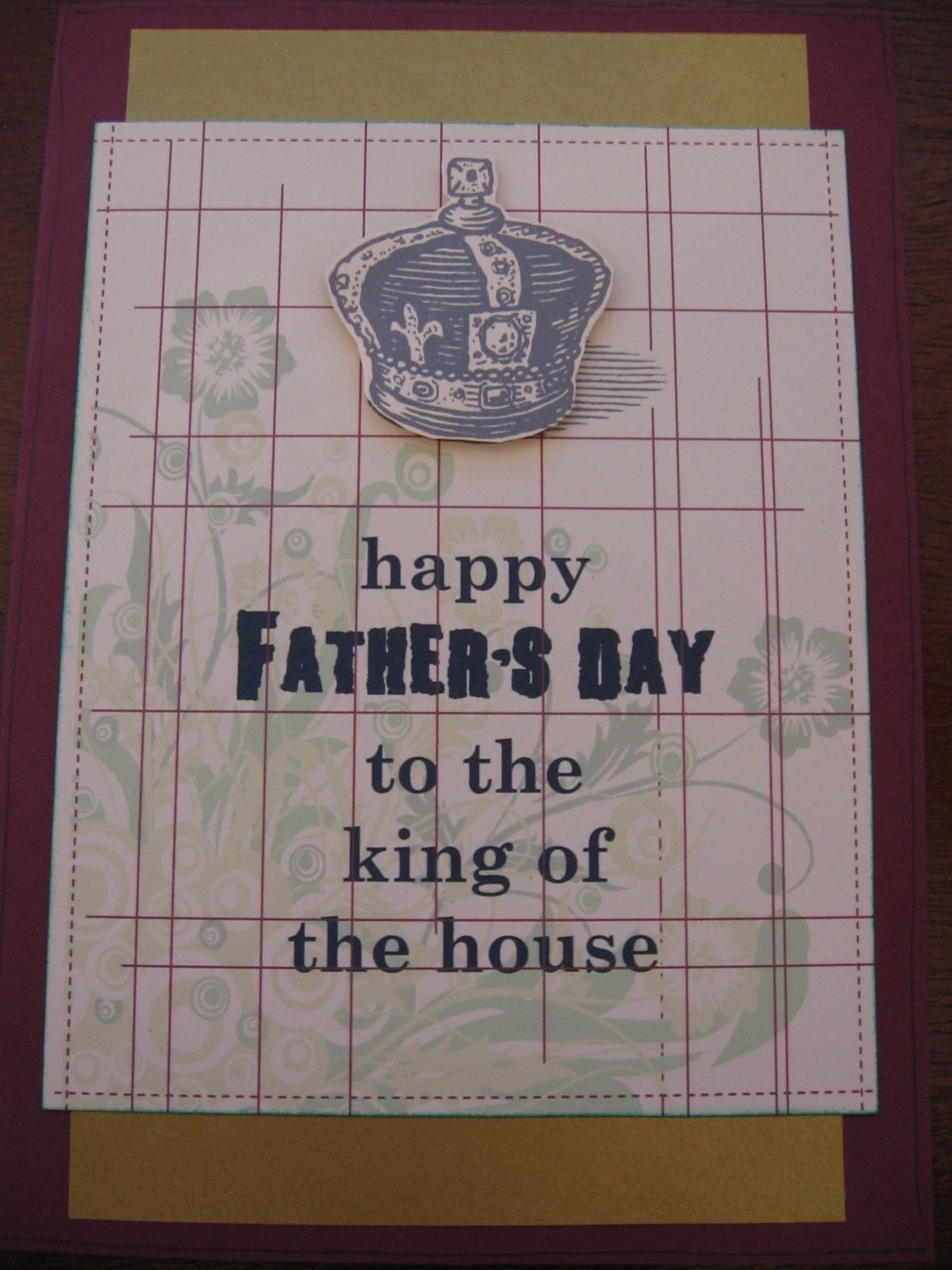 Father's Day - King of the House