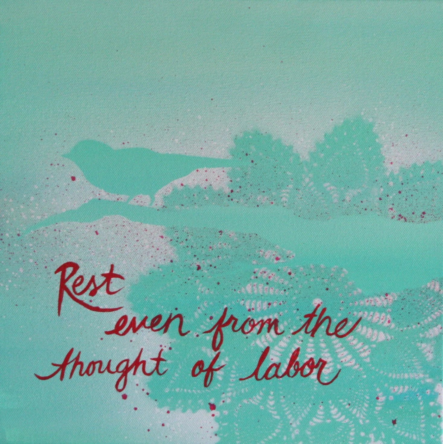 Thought of Labor I (12x12) $60