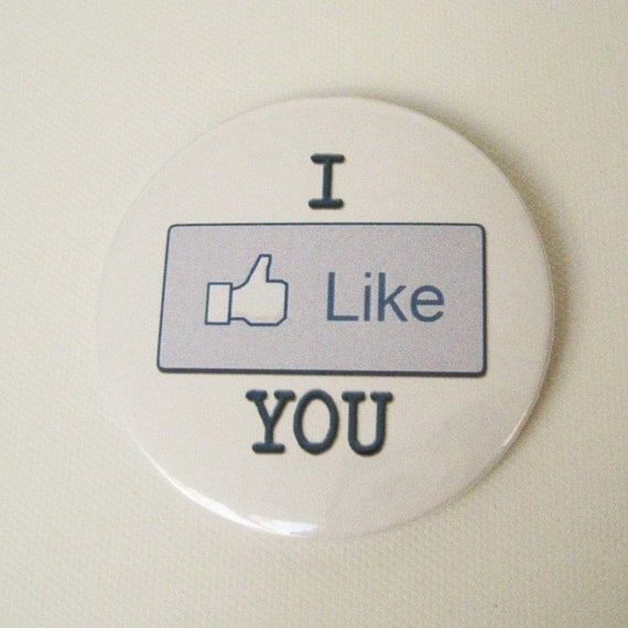 2.25 inch Button I 'LIKE' You-Facebook Valentine
