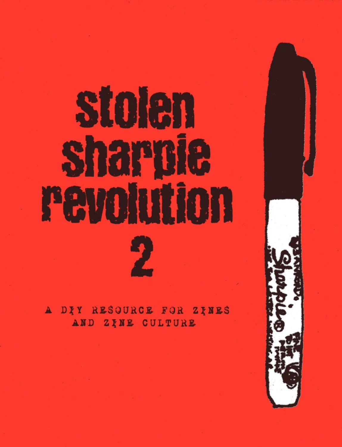 Stolen Sharpie Revolution 2 a DIY guide to zines and zine culture