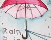 Original Drawing - Illustration-5x7-Rain Rain Go away
