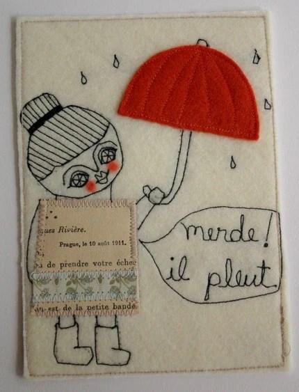 Merde, Il pleut   (Textile mixed media collage)