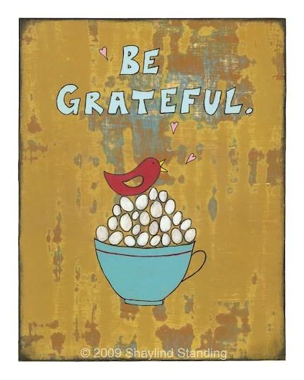 Be Grateful Print