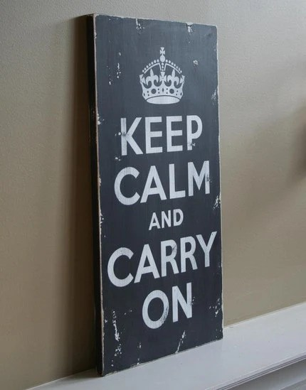 Keep Calm and Carry On - Large Distressed Sign in Black