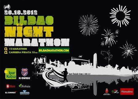 BILBAO NIGHT MARATHON 2012 (CON DOS COJONES) (1/2)