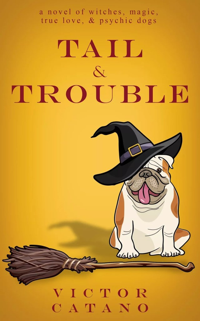 Tail and Trouble Victor Catano