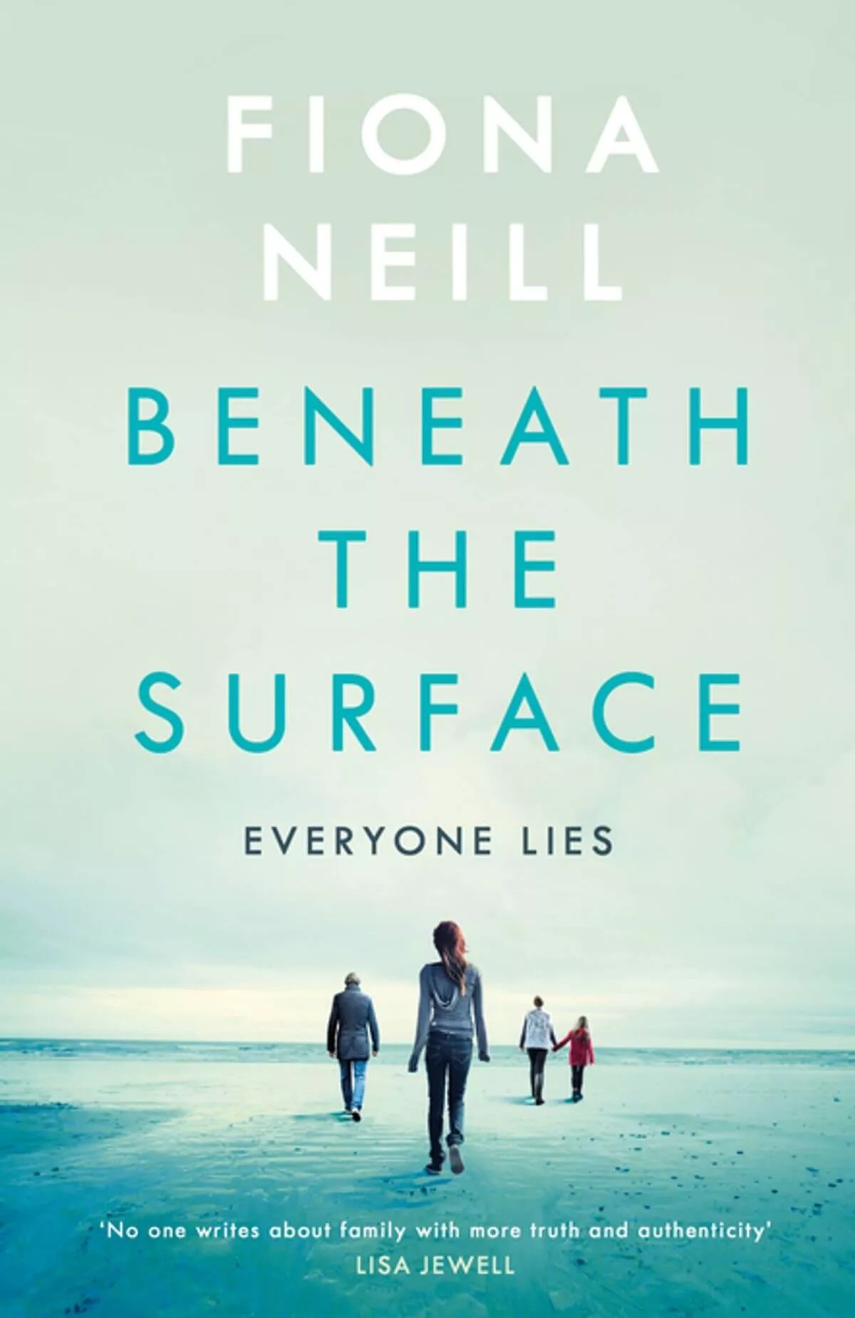 Beneath the surface Fiona Neill