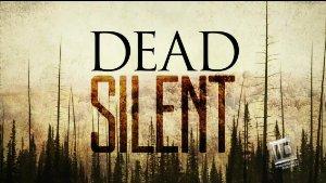 Dead Silent