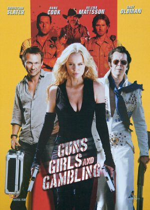 Guns & Girls (Guns, Girls and Gambling)
