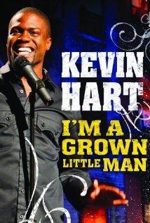 Kevin Hart: Im a Grown Little Man