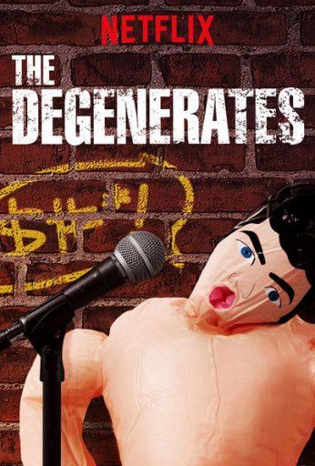 The Degenerates