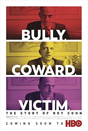 Bully. Coward. Victim: The Story of Roy Cohn