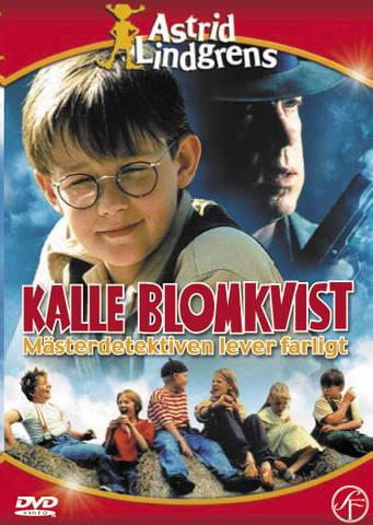 Kalle Blomkvist – Mästerdetektiven lever farligt