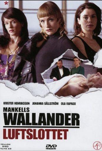 Wallander 10: Luftslottet