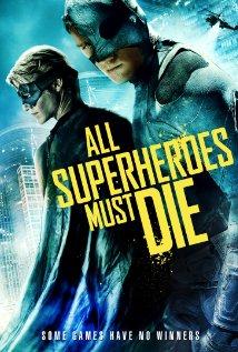 All Superheroes Must Die