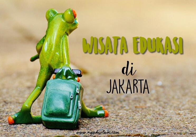 wisata-edukasi-jakarta