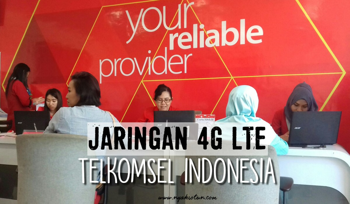 Jaringan 4G LTE Telkomsel Indonesia