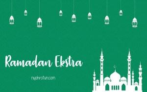 Ramadan Ekstra: Dari Mudik Sendiri Hingga LDR dengan Suami