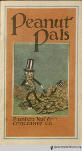 Adorable Peanut Pals from Planters Nut & Chocolate Co, 1927.