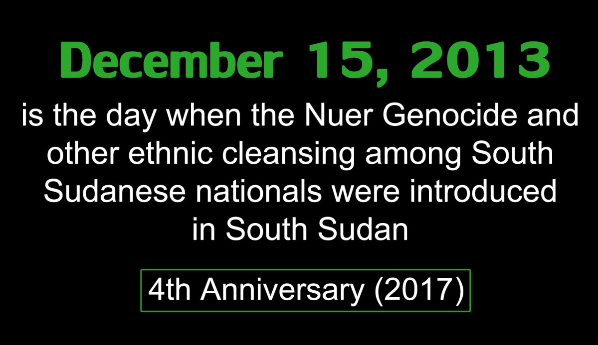 THE FOURTH COMMEMORATION OF DECEMBER 15, THE NUER-JUBA MASSACRE