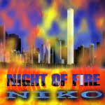 Night Of Fire/Niko