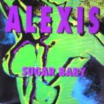 Sugar Baby/Alexis