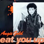 Eat You Up/Angie Gold