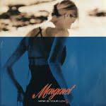Mine Is Your Love/Margaret