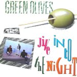 Jive Into The Night/Green Olives