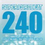 Super Eurobeat Vol. 240