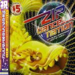 ZIP DANCE NATION ZIP-FM 15th ANNIVERSARY~BEST HIT DANCE~