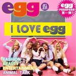 I Love egg/eggオールスターズ