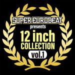 SUPER EUROBEAT presents 12inch COLLECTION VOL.1