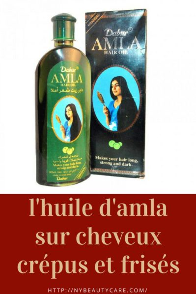 les bienfaits de l'huile d'amla sur les cheveux crépus et frisés