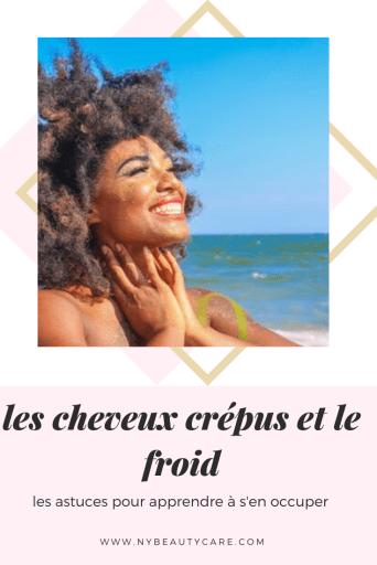 les soins à apporter aux cheveux crepus et afro lorsqu'il fait froid