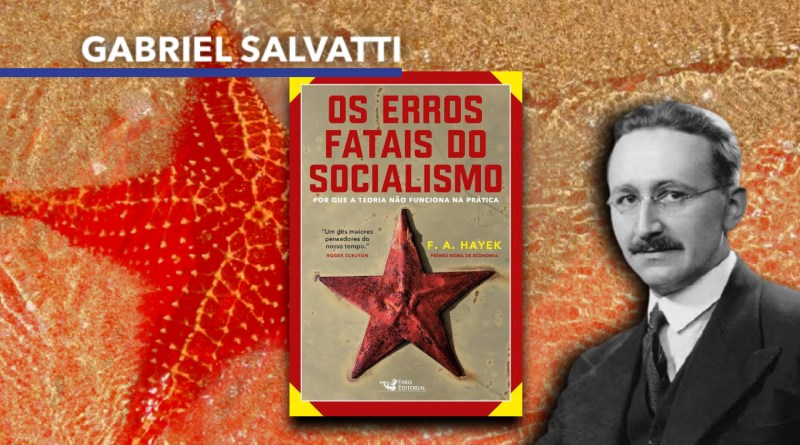 """Os erros fatais do socialismo"", de Friedrich Hayek"