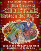 Dirwreckted Presents: A Jim Henson Christmas Spectacular