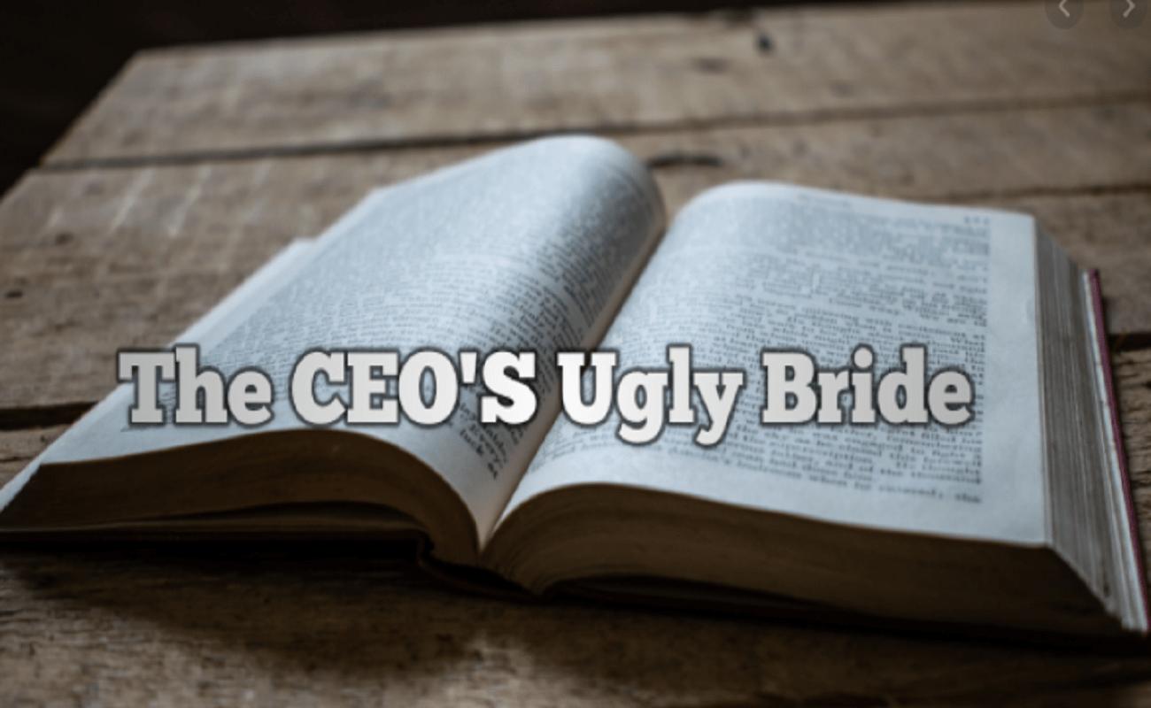 The Ceo's Ugly Bride