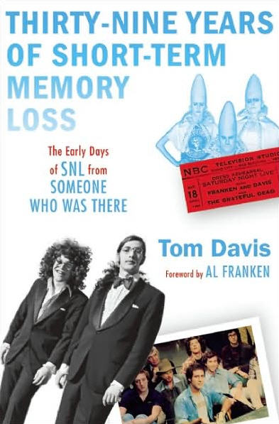 Tom Davis' new book about his 12 years at Saturday Night Live