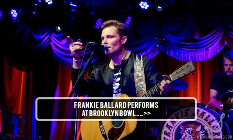 Frankie Ballard & The Wildcat Band Perform at Brooklyn Bowl