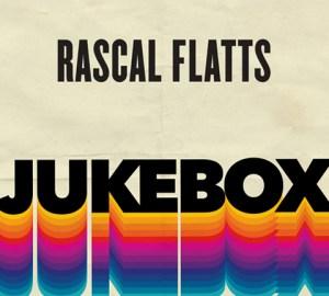 Rascal Flatts Jukebox