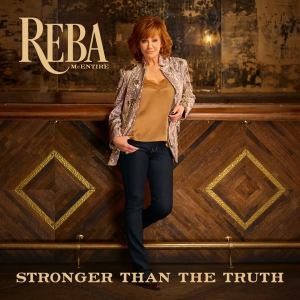 Reba Stronger Than The Truth
