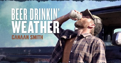 Canaan Smith Beer Drinkin Weather