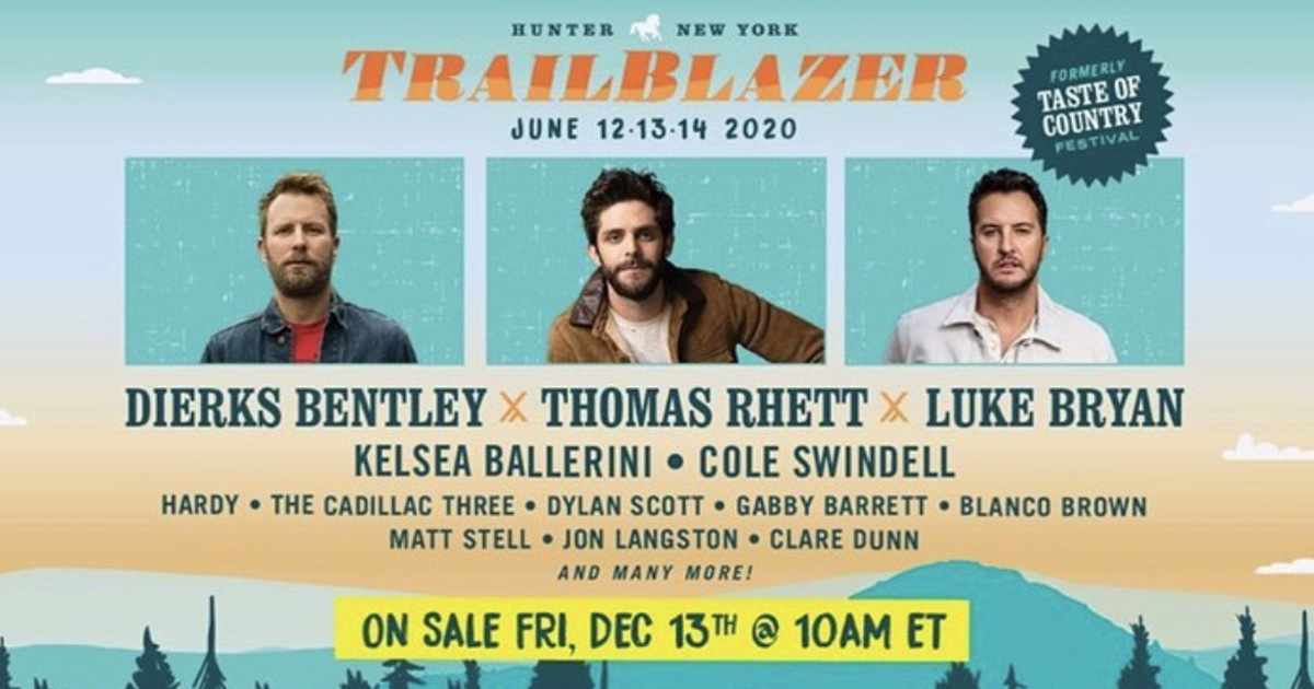 Dierks Bentley Tour 2020.Taste Of Country Festival Is Now Trailblazer Fest 2020
