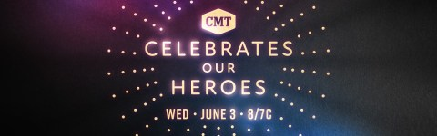 Celebrates Our Heroes CMT