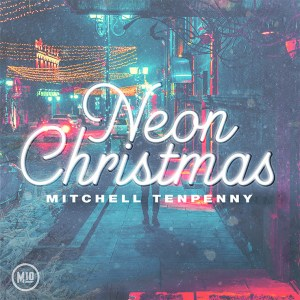Mitchell Tenpenny's holiday EP, 'Neon Christmas' is available everywhere now, October 23rd