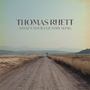 "Thomas Rhett new song ""What's Your Country Song"""