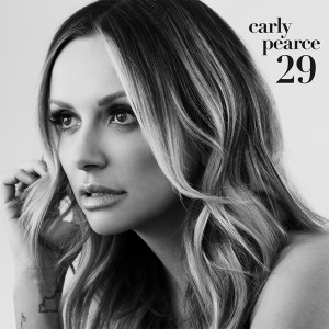 Carly Pearce's new album '29' is available everywhere now, February 19th